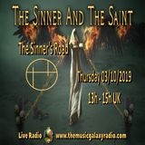 The Sinner and The Saint: The Sinner's Road . Recorded Live on The Music Galaxy Radio 03/10/2019