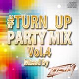 #TURN_UP PARTY MIX Vol.4
