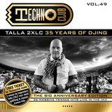 Techno Club Vol.49►TALLA 2XLC◄►35 YEARS OF DJING◄►CD02 Classics Mix by Talla 2XLC◄