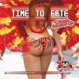 TIME TO FETE (2016 SOCA)
