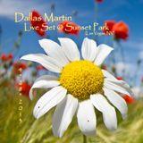 Dallas Martin - Live Set at Sunset Park
