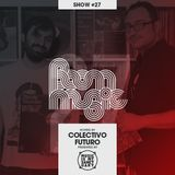 BOOM MUSIC - Show #27 (Hosted by Colectivo Futuro)