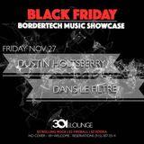 Dans Le Filtre B2B Dustin Holtsberry LIVE @ 301 Lounge [11.27.15]