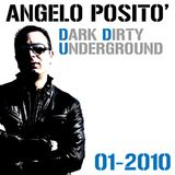 ANGELO POSITO DJ - Dark Dirty Underground (01-2010)