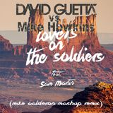David Guetta Vs Mike Howkins - Lovers On The Soldiers (Mike Mashup Remix)