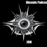 Dinamic Podcast #10 - JRM