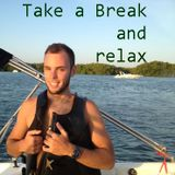 Take a Break and Relax.