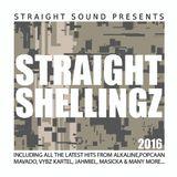 Straight Shellingz 2016