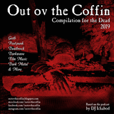 Out ov the Coffin: Compilation for the Dead 2019 (August 2019 Episode)