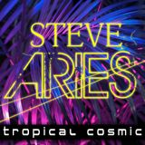 Tropical Cosmic - end of summer 2019