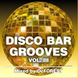 Disco Bar Grooves Vol. III