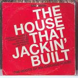 The House That Jackin'Built Session 12.2015