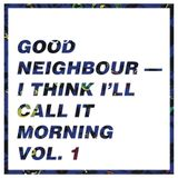 I think I'll call it morning vol. 1