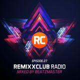 RemixxClub Radio - Episode 27