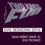 Evil Debut (Part 2) - Evil Techno