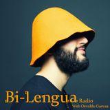 Bi-Lengua Radio With Osvaldo 8.10.17