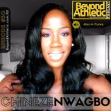 #50 Chineze NWAGBO: Athlete's Don't Give up!