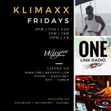 Klimaxx Fridays - MAY 13th
