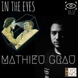 MATHIEU GRAU - IN THE EYES - YONO - 05.17