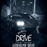 Get Lucky Podcast - 009 Special Promo Mix for Drive Movie Party (mixed by Dj Artem Voronov)