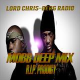 R.I.P. PRODIGY - LORD CHRIS-BERG MOBB DEEP MIX