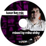 Dj Mike Shiky Luxor Live Mix