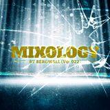 Mixology by Bergwall (Vol 022) ► Funky House ► Tech House