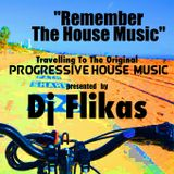 Remember The House Music
