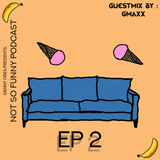 Danny Ores presents - Not So Funny Podcast EP. 2 [Guestmix by Gmaxx]