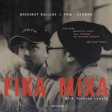 BACKSEAT BALLADS X POGI-SAWSAW EP. 4 - FIKA MIXA