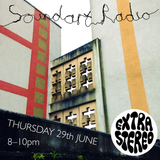 extrastereo - Soundart Radio - June 2017