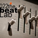 The Beat Lab ed.022 hosted by Markus Aeon
