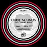 Hubie Sounds 098 - 23rd June 2015