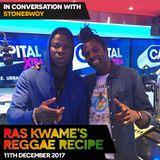 #ReggaeRecipe - 11/12/17 (Reggae / Dancehall / Bass / Bashment / Afrobeats)