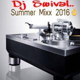 Dj Swival Summer Mixx 2016