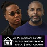 Dapps Da Dred - The Midnight X-Press Show 15 OCT 2019