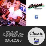 ▶ ZAGGIA ◀ RADIO CANALE ITALIA - CLASSIC Radio Show - 03.04.16 FREE DOWNLOAD