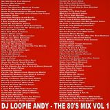 DJ Loopie Andy - The 80's Mix Vol 1 (Section The 80's)