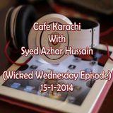Cafe Karachi With Sayed Azhur Hussain As On 15th Jan 2014