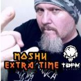 Moshy Extra Time - Two hour Metal cover Show TBFM Internet radio 15/1/2016