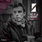 Muzik & Friendz Podkazt 015 - Rawdio