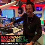 Reggae Recipe - 02/12/18 (Reggae / Dancehall / Bass / Bashment / Afrobeats)