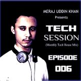 Meraj Uddin Khan Pres. Tech Session 006 (March 2017)