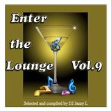 Enter The Lounge Vol. 9 - Breakbeat, Nu Jazz, Afro-Beat