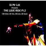The Love Ride Pt.2 (All 45s Live Soul Mix)