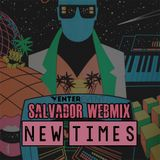 Salvador WebMix @ New Times