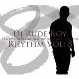Rhythm 8 Mixed By Dj rudeRoy, R&B, HIP HOP & HOUSE MIX