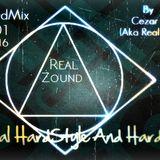 Especial HardStyle And HardCore Mix HardMix #001 9/03/2016 By: Cezar SZ (Aka Real Zound)