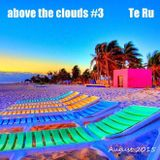 above the clouds # 3 (Aug. 2015)