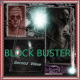 BLOCKBUSTER  #2nd Wave  (Audiolotion Mix Series)